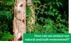 How can we protect our natural and built environment 3